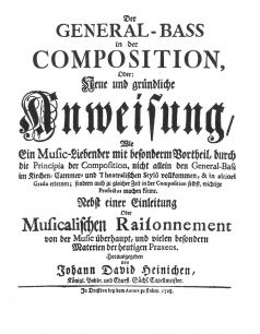 Johann David Heinichen, Der General-Bass in der Composition, Dresden 1728
